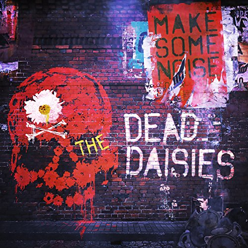 The Dead Daisies: Make Some Noise (Audio CD)
