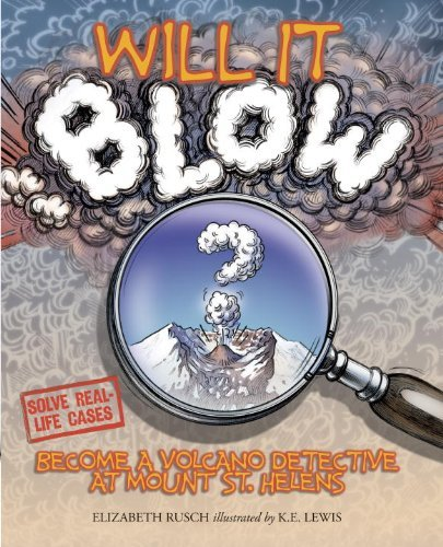 Will It Blow? by Elizabeth Rusch (2007-04-17)