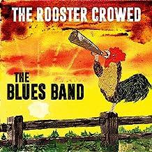 The Rooster Crowed [Vinyl LP]