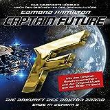 Die Ankunft des Doktor Zarro (Captain Future: Erde in Gefahr 3)