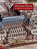 Versailles - Le Château en construction