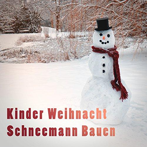 Kinder Weihnacht: Schneemann bauen