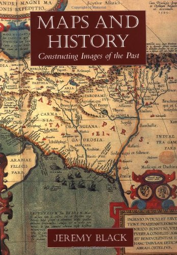 Maps and History: Constructing Images of the Past por Jeremy Black