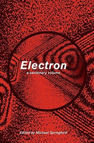 Electron: A Centenary Volume (1997-03-28)