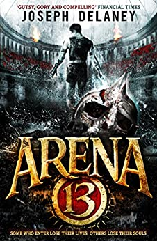 Arena 13 par [Delaney, Joseph]