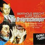 Weill/Brecht - Die Dreigroschenoper -