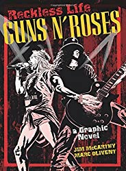 Guns N Roses Graphic (Graphic Novel) by Jim McCarthy (2016-01-01)