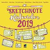 Der Sketchnote Kalender 2019 (Broschürenkalender): Mit praktischen Tipps und Strich-für Strich-Anleitungen