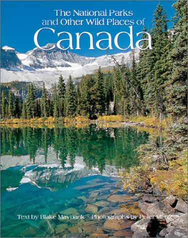 the-national-parks-of-canada-and-other-wild-places-national-parks-and-other-wild-places