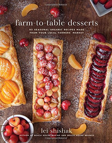farm-to-table-desserts-80-seasonal-organic-recipes-made-from-your-local-farmers-market