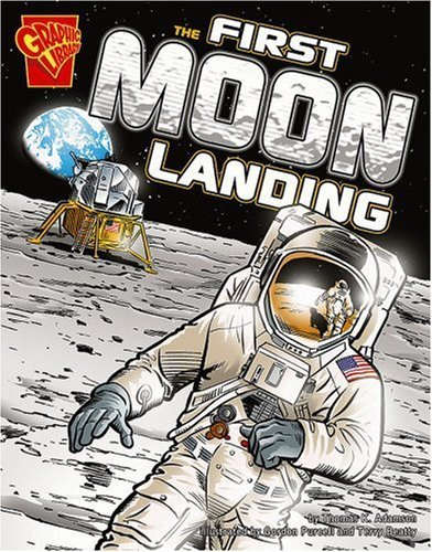 The First Moon Landing (Graphic History) by Thomas K. Adamson (2006-09-01)