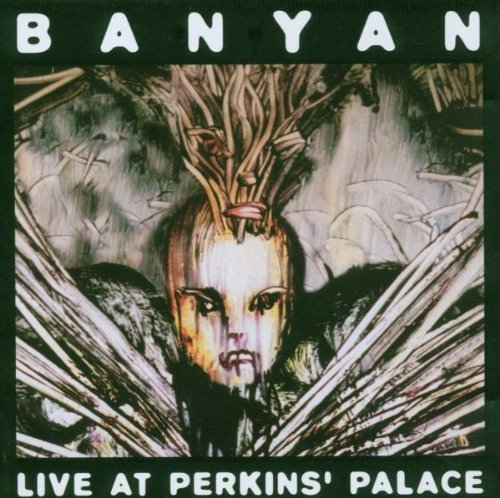 Live at Perkins' Palace by Banyan (2004-11-07) -