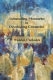 Astounding Memories in Developing Countries