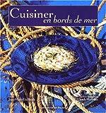 Cuisiner en bords de mer