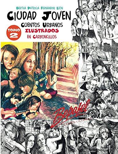 Ciudad Joven-Tomo 2: Cuentos Urbanos por Bertha Fernandini León
