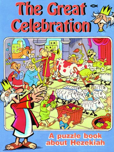 The great celebration : a puzzle book about Hezekiah