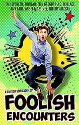 Foolish Encounters: A Rainbow Gold Anthology