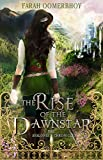 The Rise of the Dawnstar (Avalonia Chronicles)