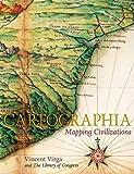 Cartographia: Mapping Civilisations