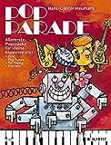 Pop Parade: Allererste Popstücke für kleine Klavierspieler. Klavier. (Easy Piano Music)