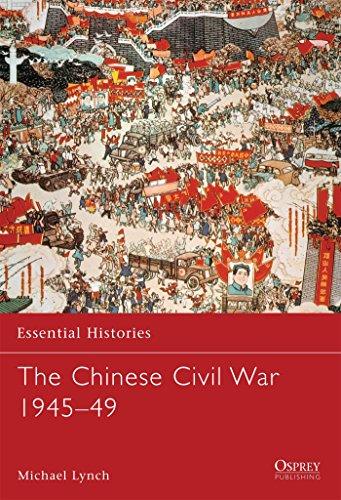 The Chinese Civil War 1945-49 (Essential Histories) por Michael Lynch