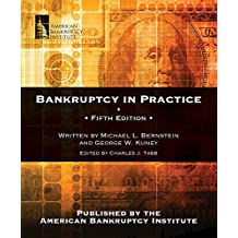 Bankruptcy in Practice, Fifth Edition (English Edition)