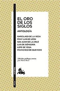 El oro de los siglos. Antología par Garcilaso de la Vega