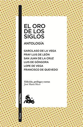 El oro de los siglos. Antología (Poesía)