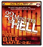 23 Minutes In Hell by Bill Wiese (2007-10-07)