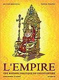 L'Empire, une histoire politique du christianisme, Tome 1 : La Genèse