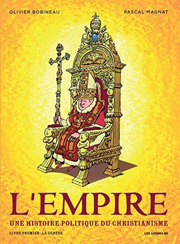 L'Empire tome 1 : La Genèse par Olivier Bobineau