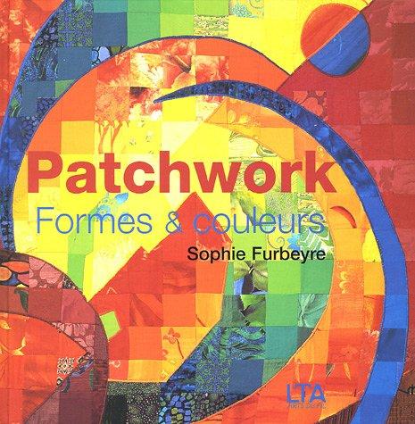 Patchwork : Formes et couleurs