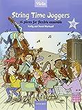 String Time Joggers Violin Book: 14 Pieces for Flexible Ensemble (String Time Ensembles)