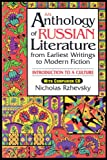 An Anthology of Russian Literature from Earliest Writings to Modern Fiction: Introduc...