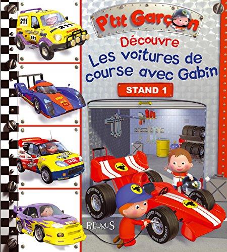 Les voitures de course avec Gabin par Emilie Beaumont, Nathalie Bélineau
