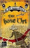 Buchinformationen und Rezensionen zu Der böse Ort: Roman von Ben Aaronovitch