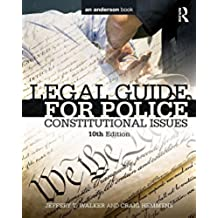 Legal Guide for Police: Constitutional Issues (English Edition)