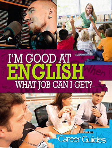 I'm Good At English, What Job Can I Get?