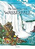 Die Geschichte vom Wasserfall