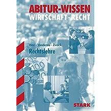 Abitur-Wissen - Wirtschaft Recht