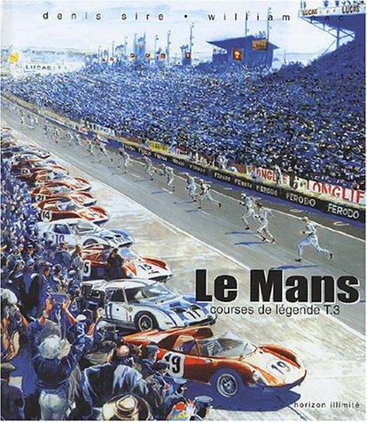 Courses de légende, tome 3 : Le Mans