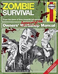 By Sean T. Page - Zombie Survival Manual: The complete guide to surviving a zombie attack (Owners Apocalypse Manual)