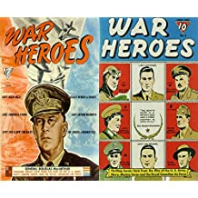 War Heroes. Issues 1 and 3. Thrilling heroic facts from the files of the US Army, Navy, Marine Corps and the royal Canadian Air Force. Features Capt Colin ... in Europe, General Douglas (English Edition)