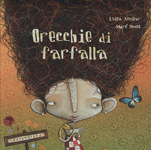 Orecchie Di Farfalla (Libri per sognare)