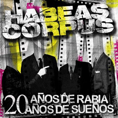 20 Años de Rabia, 20 Años de S...
