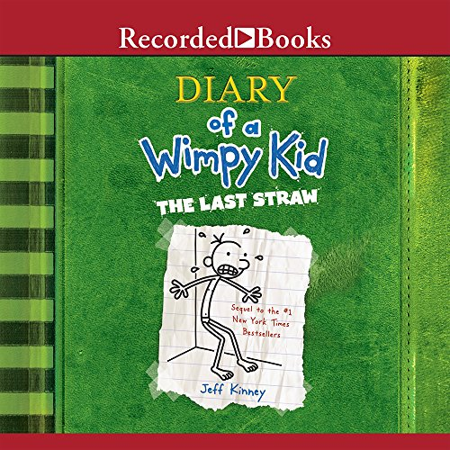 The Diary Of A Wimpy Kid: The Last Straw (The Diary Of A Wimpy Kid Series) - Jeff Kinney