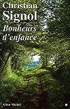 Bonheurs d'enfance - Albin Michel - 26/09/1996