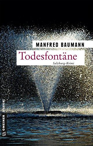 Baumann, Manfred: Todesfontäne