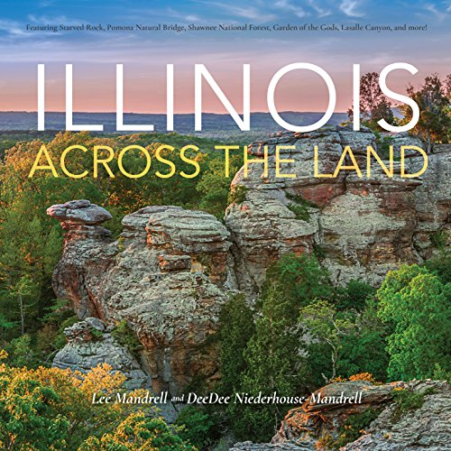 Illinois Across the Land (English Edition)
