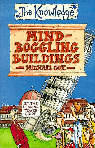 Mind-boggling Buildings (Knowledge)